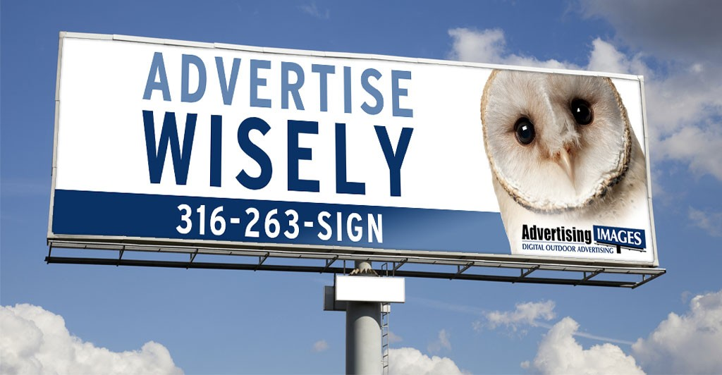 Advertise Wisely with Advertising Images - Call us at 316-263-SIGN