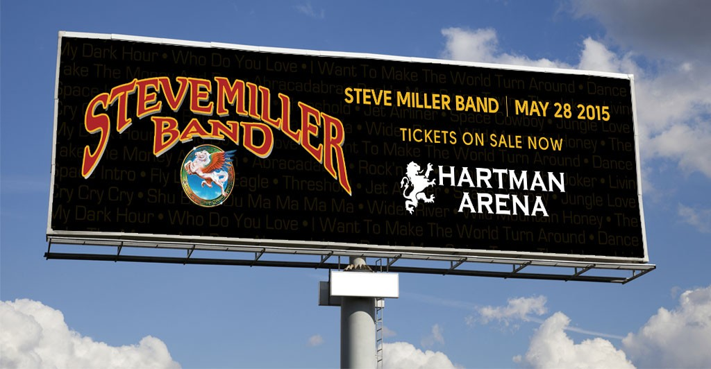 Steve Miller Band, Hartman Arena Digital Advertising