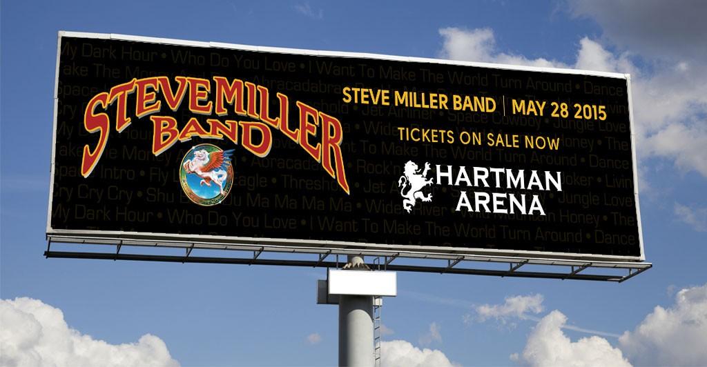 Steve Miller Band, Hartman Arena Digital Advertising